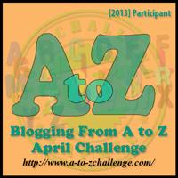 April A-Z Blog Challenge 2013