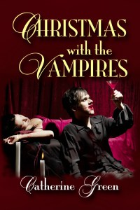 Writer Catherine Green Book Cover - Christmas with the Vampires