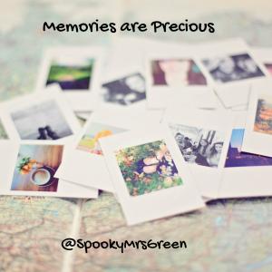Memories are Precious