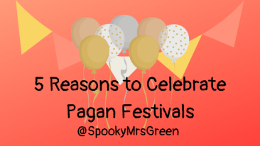 5 Reasons to Celebrate Pagan Festivals
