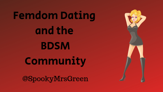 Femdom Dating and the BDSM Community