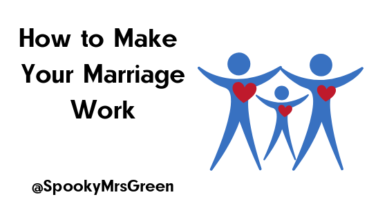 How to Make Your Marriage Work