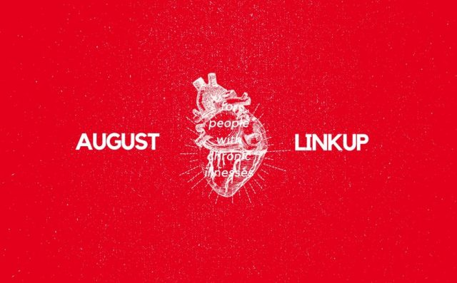 August Linkup A Chronic Voice