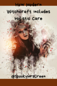 How Modern Witchcraft includes Holistic Care