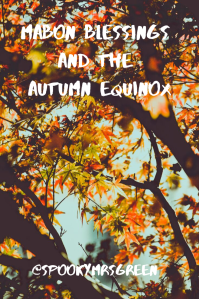 Mabon Blessings and the Autumn Equinox