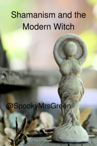 Shamanism and the Modern Witch