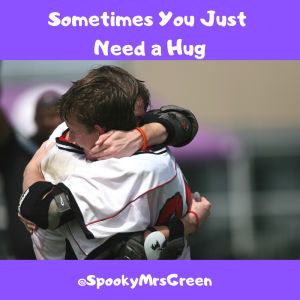 Sometimes You Just Need a Hug