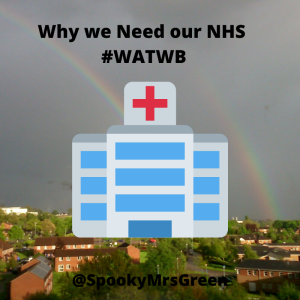 Why we Need our NHS #WATWB