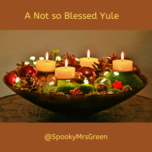 A Not so Blessed Yule