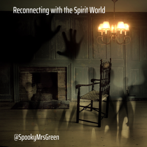 Reconnecting with the Spirit World