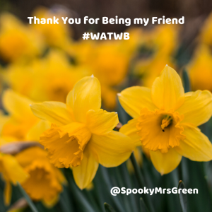 Thank You for Being my Friend #WATWB