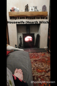 Why I am Proud to be a Housewife (Hearth Witch)