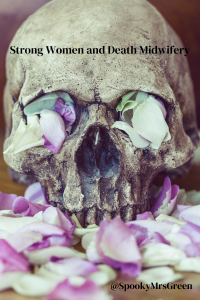 Strong Women and Death Midwifery (1)