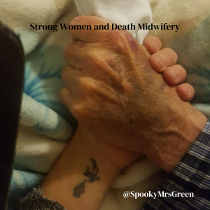 Strong Women and Death Midwifery