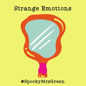 Strange Emotions