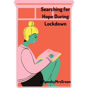 Searching for Hope During Lockdown