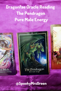 Dragonfae Oracle Reading - The Pendragon - Pure Male Energy